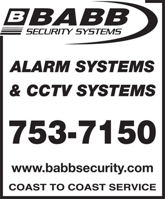 Babb Lock & Safe Co Ltd (709-753-7150) - Display Ad - ALARM SYSTEMS & CCTV SYSTEMS www.babbsecurity.com ALARM SYSTEMS & CCTV SYSTEMS www.babbsecurity.com