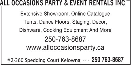 All Occasions Party Rentals Inc (250-763-8687) - Annonce illustrée - Extensive Showroom, Online Catalogue Tents, Dance Floors, Staging, Decor, Dishware, Cooking Equipment And More 250-763-8687 www.alloccasionsparty.ca #2-360 Spedding Court Kelowna --- 250 763-8687