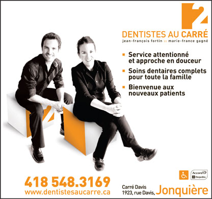 Dentiste Au Carre (418-548-3169) - Display Ad