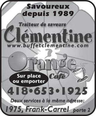 Cl&eacute;mentine traiteur de saveurs (418-204-2055) - Annonce illustr&eacute;e - Savoureux depuis 1989 Sur place ou emporter