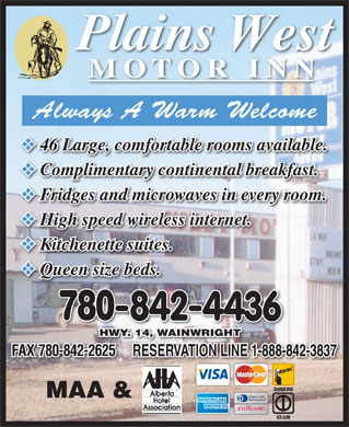Plains West Motor Inn (780-842-4436) - Display Ad - MOTOR INN v 46 Large, comfortable rooms available. v Complimentary continental breakfast. v Fridges and microwaves in every room. v High speed wireless internet. v Kitchenette suites. v Queen size beds. v  MOTOR INN v 46 Large, comfortable rooms available. v Complimentary continental breakfast. v Fridges and microwaves in every room. v High speed wireless internet. v Kitchenette suites. v Queen size beds. v
