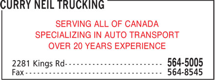 Curry Neil Trucking (902-564-5005) - Annonce illustrée - SERVING ALL OF CANADA SPECIALIZING IN AUTO TRANSPORT OVER 20 YEARS EXPERIENCE