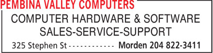 Pembina Valley Computers (204-822-3411) - Annonce illustrée - COMPUTER HARDWARE & SOFTWARE SALES-SERVICE-SUPPORT