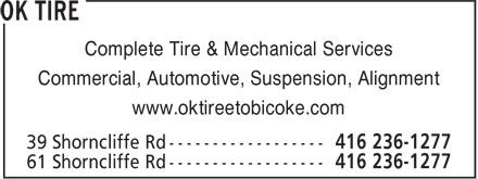 OK Tire (416-236-1277) - Display Ad - Complete Tire &amp; Mechanical Services Commercial, Automotive, Suspension, Alignment www.oktireetobicoke.com