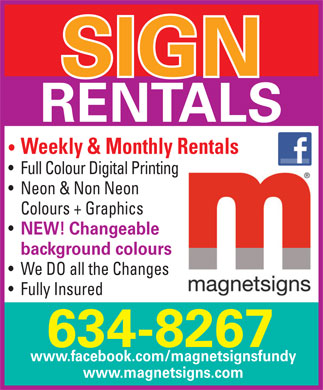 Magnet Signs Fundy (506-634-8267) - Annonce illustrée - Weekly & Monthly Rentals Full Colour Digital Printing Neon & Non Neon Colours + Graphics NEW! Changeable background colours We DO all the Changes Fully Insured 634-8267 www.facebook.com/magnetsignsfundy www.magnetsigns.com