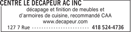 Centre Le D&eacute;capeur AC Inc (418-524-4736) - Annonce illustr&eacute;e - d&eacute;capage et finition de meubles et d'armoires de cuisine, recommand&eacute; CAA www.decapeur.com
