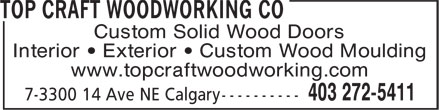 Top Craft Woodworking Co (403-272-5411) - Annonce illustrée - Custom Solid Wood Doors Interior • Exterior • Custom Wood Moulding www.topcraftwoodworking.com
