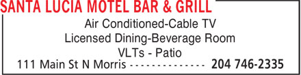 Santa Lucia Motel Bar & Grill (204-746-2335) - Annonce illustrée - Air Conditioned-Cable TV Licensed Dining-Beverage Room VLTs - Patio