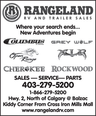Rangeland RV & Trailer Sales (403-279-5200) - Annonce illustrée - Where your search ends... New Adventures begin SALES   SERVICE  PARTS 403-279-5200 1-866-279-5200 Kiddy Corner From Cross Iron Mills Mall www.rangelandrv.com