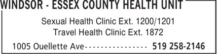 Windsor - Essex County Health Unit (519-258-2146) - Annonce illustrée - Sexual Health Clinic Ext. 1200/1201 Travel Health Clinic Ext. 1872