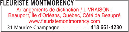 Montmorency Fleuriste Enr (418-661-4230) - Annonce illustr&eacute;e - Arrangements de distinction / LIVRAISON : Beauport, &Icirc;le d'Orl&eacute;ans, Qu&eacute;bec, C&ocirc;t&eacute; de Beaupr&eacute; www.fleuristemontmorency.com