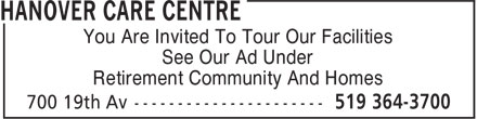 Hanover Care Centre (519-364-3700) - Display Ad - You Are Invited To Tour Our Facilities See Our Ad Under Retirement Community And Homes