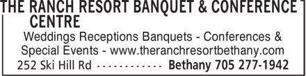 The Ranch Resort (705-277-1942) - Display Ad - Weddings Receptions Banquets - Conferences & Special Events - www.theranchresortbethany.com