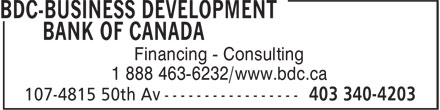 BDC-Business Development Bank of Canada (403-340-4203) - Annonce illustrée - Financing - Consulting 1 888 463-6232/www.bdc.ca Financing - Consulting 1 888 463-6232/www.bdc.ca