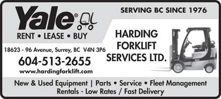 Harding Forklift Services Ltd (1-877-217-9460) - Annonce illustrée - HARDING RENT   LEASE   BUY FORKLIFT 18623 - 96 Avenue, Surrey, BC  V4N 3P6 SERVICES LTD. 604-513-2655 www.hardingforklift.com New & Used Equipment Parts   Service   Fleet Management Rentals - Low Rates / Fast Delivery SERVING BC SINCE 1976