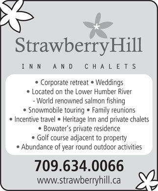 Strawberry Hill (709-634-0066) - Annonce illustrée