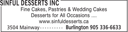 Sinful Desserts Inc (905-336-6633) - Annonce illustrée - Fine Cakes, Pastries & Wedding Cakes Desserts for All Occasions .... www.sinfuldesserts.ca