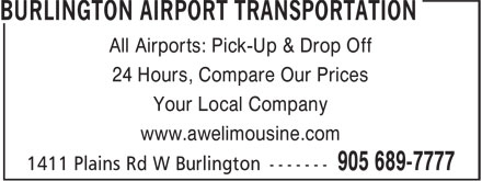 Burlington Airport Transportation (905-689-7777) - Annonce illustrée - All Airports: Pick-Up & Drop Off 24 Hours, Compare Our Prices Your Local Company www.awelimousine.com