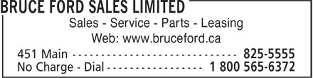 Bruce Ford Sales Limited (902-825-5555) - Display Ad - Sales - Service - Parts - Leasing Web: www.bruceford.ca