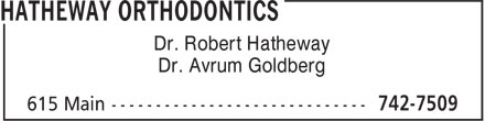 Hatheway Orthodontics (902-742-7509) - Annonce illustrée - Dr. Robert Hatheway Dr. Avrum Goldberg