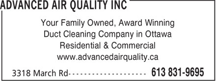 Advanced Air Quality Inc (613-831-9695) - Display Ad - Your Family Owned, Award Winning Duct Cleaning Company in Ottawa Residential &amp; Commercial www.advancedairquality.ca
