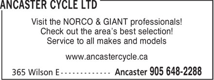 Ancaster Cycle Ltd (905-648-2288) - Annonce illustrée - Service to all makes and models www.ancastercycle.ca Visit the NORCO & GIANT professionals! Check out the area's best selection!