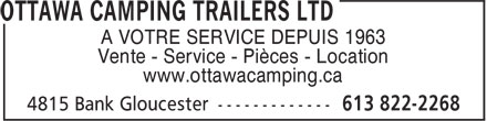 Ottawa Camping Trailers Ltd (613-822-2268) - Annonce illustr&eacute;e - A VOTRE SERVICE DEPUIS 1963 Vente - Service - Pi&egrave;ces - Location www.ottawacamping.ca