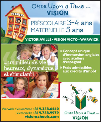Ecole Anglaise once Upon a time.... Vision (819-358-6440) - Annonce illustr&eacute;e