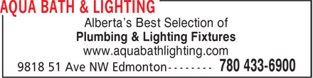 Aqua Bath & Lighting (780-613-0124) - Annonce illustrée - Alberta's Best Selection of Plumbing & Lighting Fixtures www.aquabathlighting.com