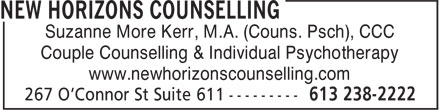 New Horizons Counselling (613-238-2222) - Annonce illustr&eacute;e - Suzanne More Kerr, M.A. (Couns. Psch), CCC Couple Counselling &amp; Individual Psychotherapy www.newhorizonscounselling.com