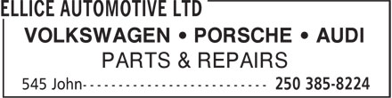 Ellice Automotive Ltd (250-419-0585) - Display Ad - VOLKSWAGEN ¿ PORSCHE ¿ AUDI PARTS & REPAIRS
