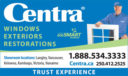 Centra Exteriors Inc. (604-882-5010) - Display Ad - 250.412.2525