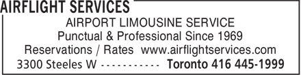 Airflight Services (647-497-7462) - Display Ad - AIRPORT LIMOUSINE SERVICE Punctual & Professional Since 1969 Reservations / Rates www.airflightservices.com
