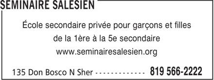 Le Salésien (819-566-2222) - Annonce illustrée======= - École secondaire privée pour garçons et filles - de la 1ère à la 5e secondaire - www.seminairesalesien.org