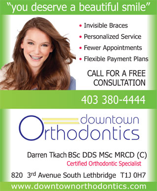 Downtown Orthodontics (403-380-4444) - Annonce illustrée