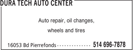 Dura Tech auto center (514-418-9284) - Annonce illustrée - Auto repair, oil changes, wheels and tires