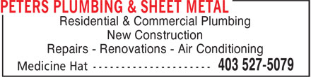 Peters Plumbing & Sheet Metal (403-527-5079) - Display Ad - New Construction Repairs - Renovations - Air Conditioning Residential & Commercial Plumbing