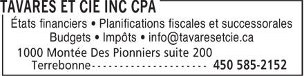 Tavares Et Cie Inc CPA (450-585-2152) - Display Ad - États financiers • Planifications fiscales et successorales - Budgets • Impôts • info@tavaresetcie.ca