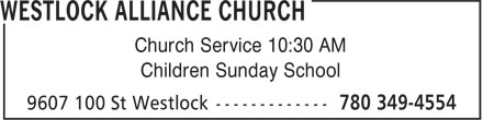 Alliance Church (780-349-4554) - Annonce illustrée - Church Service 10:30 AM Children Sunday School Church Service 10:30 AM Children Sunday School