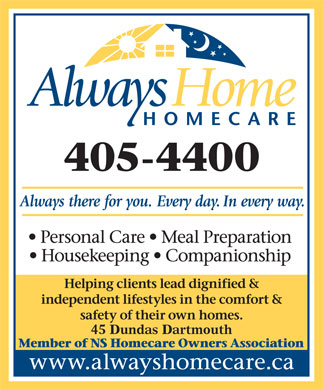Always Home Homecare (902-405-4400) - Annonce illustr&eacute;e - 45 Dundas Dartmouth