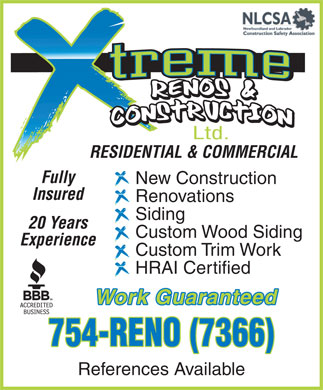Xtreme Renos & Construction Ltd. (709-754-7366) - Annonce illustrée - RESIDENTIAL & COMMERCIAL Fully New Construction Insured Renovations Siding 20 Years Custom Wood Siding Experience Custom Trim Work HRAI Certified Work Guaranteed 754-RENO (7366) References Available