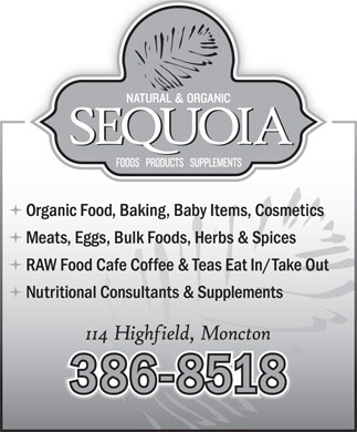 Sequoia Natural & Organic (506-386-8518) - Display Ad