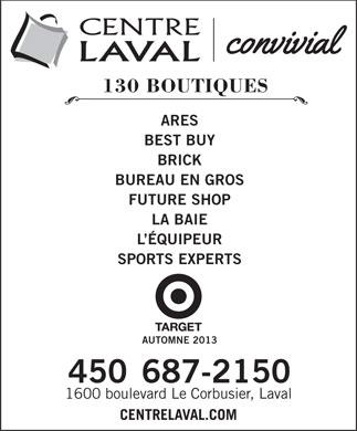 Centre laval 1600 boul le corbusier laval qc for Ares cuisine centre laval