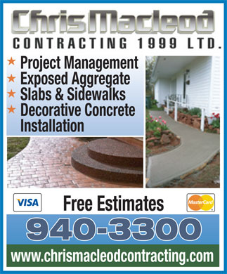 Chris MacLeod Contracting (902-940-3300) - Display Ad - Exposed Aggregate Slabs &amp; Sidewalks Installation Decorative Concrete Project Management Free Estimates 940-3300 www.chrismacleodcontracting.com