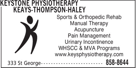 Keays-Thompson-Haley Physiotherapy (506-858-8644) - Display Ad - Sports & Orthopedic Rehab - Manual Therapy - Acupuncture - Pain Management - Urinary Incontinence - WHSCC & MVA Programs - www.keysphysiotherapy.com