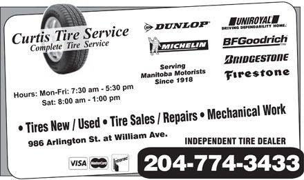 Curtis Tire Service (204-774-3433) - Annonce illustrée - Tires New / Used   Tire Sales / Repairs   Mechanical Work 204-774-3433 Tires New / Used   Tire Sales / Repairs   Mechanical Work 204-774-3433