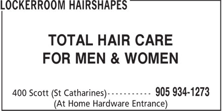 Locker Room Hair Shapes (905-934-1273) - Annonce illustrée - TOTAL HAIR CARE FOR MEN & WOMEN (At Home Hardware Entrance) TOTAL HAIR CARE FOR MEN & WOMEN (At Home Hardware Entrance)