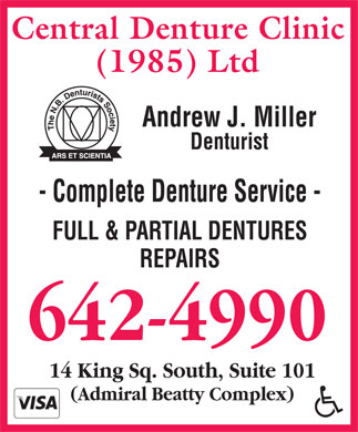 Central Denture Clinic (1985) Ltd (506-642-4990) - Display Ad - Andrew J. Miller Denturist - Complete Denture Service - FULL & PARTIAL DENTURES REPAIRS 642-4990 14 King Sq. South, Suite 101 (Admiral Beatty Complex)