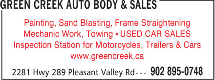 Green Creek Auto Body & Sales (902-895-0748) - Annonce illustrée - Painting, Sand Blasting, Frame Straightening Mechanic Work, Towing • USED CAR SALES Inspection Station for Motorcycles, Trailers & Cars www.greencreek.ca