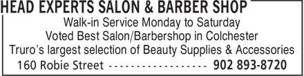 Head Experts Salon & Barber Shop (902-893-8720) - Annonce illustrée - Walk-in Service Monday to Saturday Voted Best Salon/Barbershop in Colchester Truro's largest selection of Beauty Supplies & Accessories